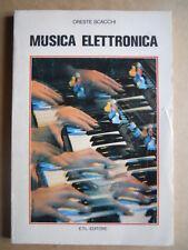 Elettronica Vintage - Musica Elettronica - Oreste Schacchi Ed. ETL 1976 [OGL]