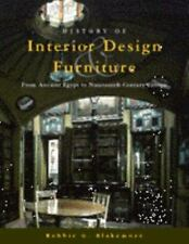 History of Interior Design and Furniture: From Ancient Egypt to Nineteenth-Centu