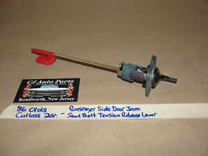 86 Olds Cutlass 2 Dr RIGHT DOOR SEAT BELT TENSION TENSIONER RELEASE LEVER ROD