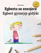 Egberto Se Enrojece/Egbert Gyzaryp Gidýär : Libro Infantil para Colorear...