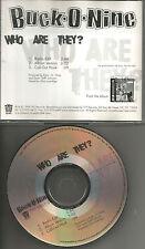 BUCK O NINE Who Are they w/ RARE RADIO EDIT PROMO DJ CD Single USA 1999 MINT