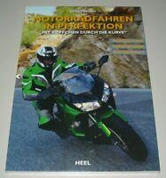 Ratgeber Motorradfahren in Perfektion Mit Köpfchen durch die Kurve Buch Neu!