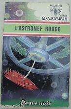 ANTICIPATION n°670 ¤ M.A RAYJEAN ¤ L'ASTRONEF ROUGE ¤ 1975 fleuve noir