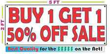 BUY ONE GET ONE 50% OFF SALE Banner Sign