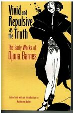 Djuna Barnes Vivid and Repulsive as the Truth ~ Dover Publications 2016
