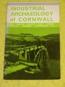 Industrial Archaeology of Cornwall, 1969 p/b, Good, Cornish history, illustrated