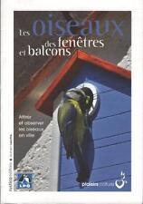 Les Oiseaux des Fenêtres et Balcons - Guilhem Lesaffre