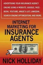 Internet Marketing for Insurance Agents: Advertising Your Insurance Agency Onlin