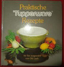kleines Buch Praktische Tupperware Rezepte  für sie ausgewählt von Olli Leeb