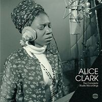 Alice Clark - Complete Studio Recordings [New Vinyl LP] UK - Import
