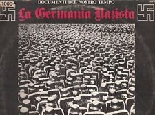 LP 2646  DOCUMENTI DEL NOSTRO TEMPO GERMANIA NAZISTA INNI CORI  MARCE MILITARI