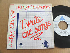 "DISQUE 45T DE BARRY MANILOW  "" I WRITE THE SONGS """