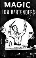 MAGIC FOR BARTENDERS by Senor Mardo  Earn More $$$ Tips! Tricks Jokes Bets Magic