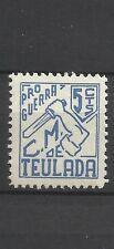 2369-SELLO LOCAL ESPAÑA  TEULADA ALICANTE PRO GUERRA CIVIL REPUBLICANO NUEVO MNH