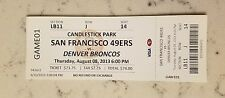 San Francisco 49ers Denver Broncos Football Ticket 8/8 2013 Candlestick Final
