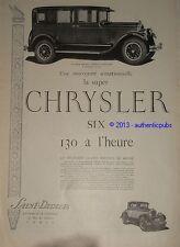 PUBLICITE de 1926 SUPER CHRYSLER SIX 130 A L'HEURE ART DECO ORIGINAL FRENCH AD