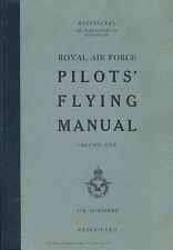 ROYAL AIR FORCE PILOTS' FLYING MANUAL / AIR PUBLICATION 129 - 5th EDITION 1949