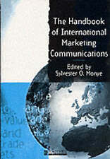 Hndbk International Marketing Comm, Monye, Sylvester O., Used; Good Book