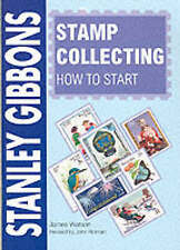 Stamp Collecting - How to Start by Stanley Gibbons (Paperback, 1995)