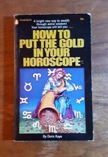 How to put the Gold in your Horoscope, Doris Kaye, (1971), 1st printing, PB