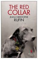 The Red Collar by Rufin, Jean Christophe
