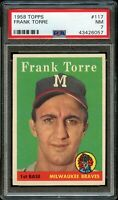 1958 Topps BB Card #117 Frank Torre Milwaukee Braves PSA NM 7 !!!