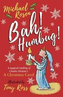 (Good)-Bah! Humbug!: Every Christmas Needs a Little Scrooge (Hardcover)-Rosen, M