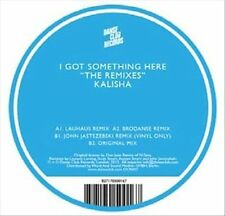 I Got Something Here: The Remixes [Single] by Kalisha (Vinyl, Sep-2013,...