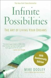 Infinite Possibilities (10th Anniversary)   Mike Dooley #10445*