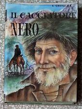 31114 Emilio Chevalier - Il Cacciatore Nero - Capitol ed. - 1960