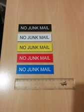 "Engraved Acrylic ""NO JUNK MAIL"" Sign 100mm x 25mm self adhesive"