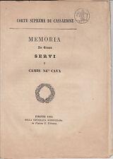 DIRITTO LIVORNO MEMORIA IN CAUSA SERVI E CAMIS NE' CAVA 1862 GENERI COLONIALI