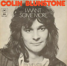 "COLIN BLUNSTONE - I Want Some More (1973 VINYL SINGLE 7"" DUTCH PS)"