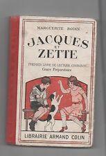 Livre de Lecture Cours préparatoire. JACQUES ET ZETTE. Armand Colin 1945