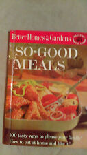 Better Homes & Gardens So-Good Meals Cookbook 1963 Hardcover