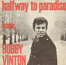 "BOBBY VINTON – Halfway To Paradise (1968 VINYL SINGLE 7"" DUTCH PS)"