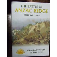 Battle of Anzac Ridge 25/5/1915 Australians at Gallipoli WW1 Landing War Book