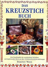 Kreuzstich -- Das Kreuzstichbuch -- Dorothy Wood --Großformat--150 Anleitungen-