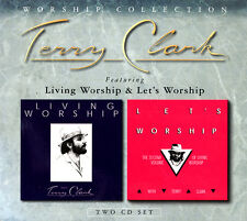 Terry Clark - Living Worship | Let's Worship [2CD] 2003 ** NEW * STILL SEALED **