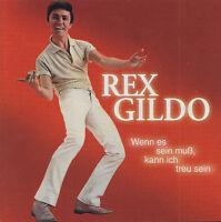 REX GILDO - CD - Wenn es sein muß, kann ich treu sein  ( Bear Family )