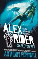 Skeleton Key (Alex Rider), Horowitz, Anthony, New