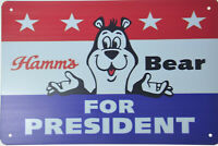 "HAMM'S HAMMS BEER BEAR FOR PRESIDENT RETRO TIN METAL BEER SIGN BAR PUB 12x8"" NEW"