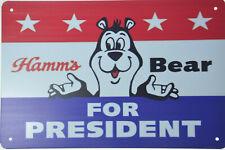 "Hamm'S Hamms Beer Bear For President Retro Tin Metal Beer Sign Bar Pub 12x8"" New"