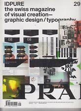IDPURE The Swiss Magazine of Visual Creation Graphic Design/Typography I29 2012
