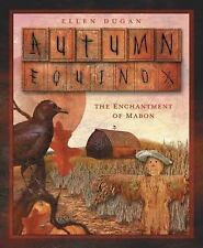 AUTUMN EQUINOX : The Enchantment of Mahon by Ellen Dugan (Paperback, 2005)