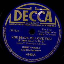 JIMMY DORSEY & HIS ORCH. You made me love you / A sinner kissed an... 78rpm X633