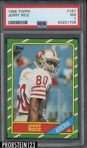1986 Topps Football #161 Jerry Rice San Francisco 49ers RC Rookie HOF PSA 7 NM