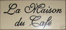 LA MAISON DU CAFE  French Chic Country Sign Coffeehouse