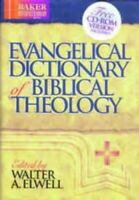 Evangelical Dictionary of Biblical Theology by Elwell, Walter A. Hardback Book