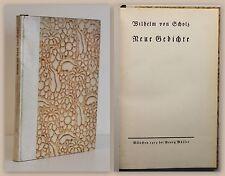Wilhelm von Scholz Neue Gedichte 1913 EA limitierte Auflage Drugulin Druck 1/500